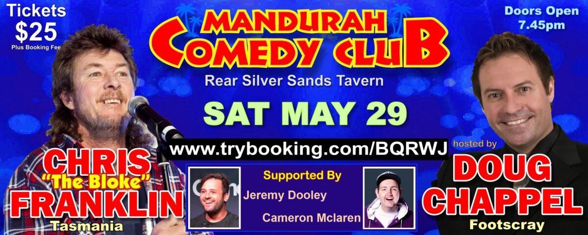 MANDURAH COMEDY CLUB MAY 29 DOUBLE HEADER